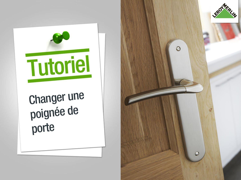 Changer Une Poign E De Porte Le Tutoriel De Bricolage